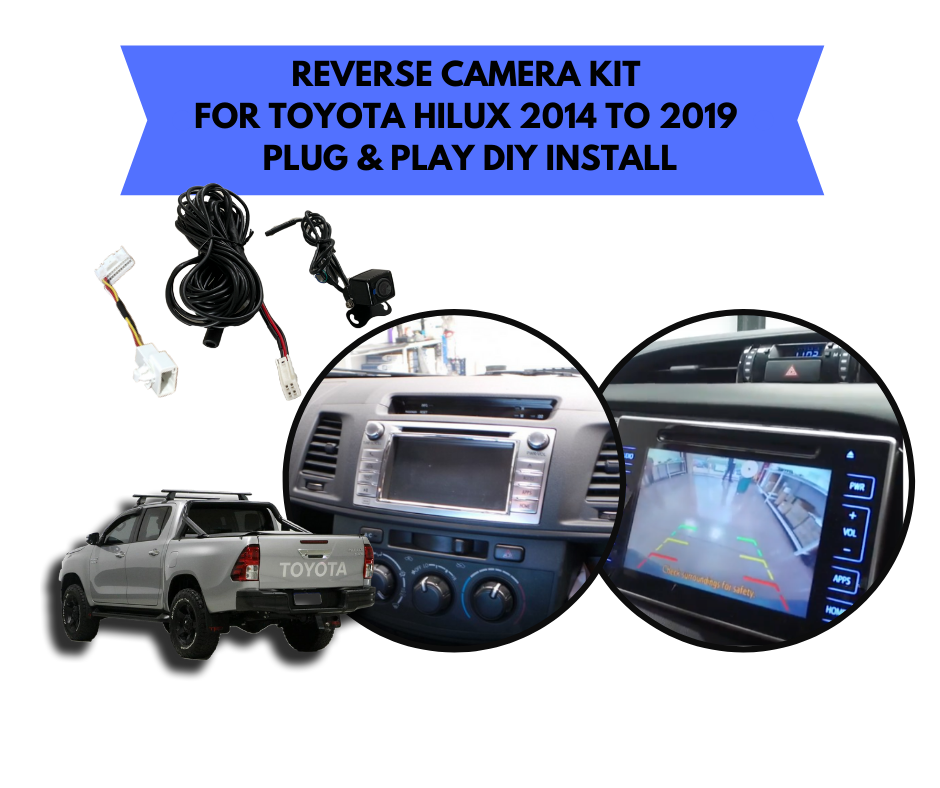 Reverse Camera Kit for Toyota Hilux Factory Screen | 2014 to 2019 ~ SR Workmate & SR5