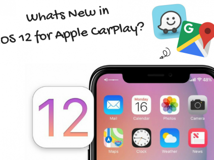 Apple CarPlay iOS 12 New Features & Fix for Apple CarPlay Cracking