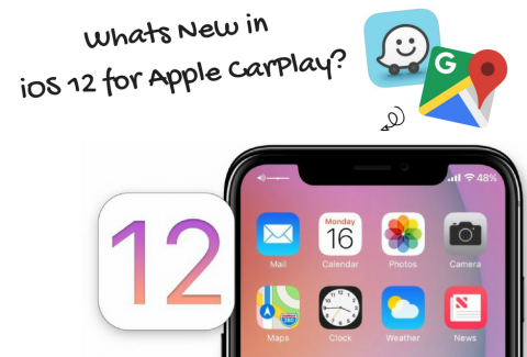 Apple CarPlay iOS 12 New Features
