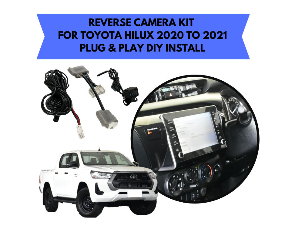 Reverse Camera Kit for Toyota Hilux Factory Screen 2020 to 2021 SR Workmate & SR5